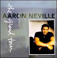 The Grand Tour - Aaron Neville