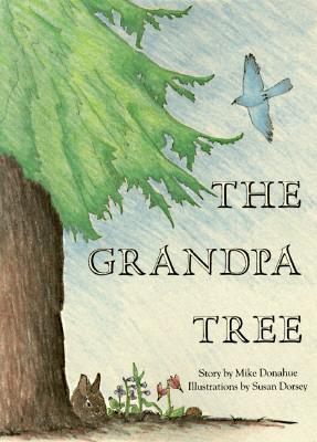 The Grandpa Tree - Donahue, Mike
