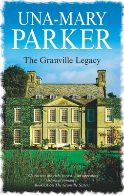 The Granville Legacy - Parker, Una-Mary
