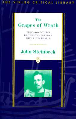 The Grapes of Wrath: Text and Criticism - Steinbeck, John, and Lisca, Peter (Editor), and Hearle, Kevin (Editor)