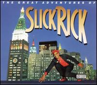 The Great Adventures of Slick Rick - Slick Rick