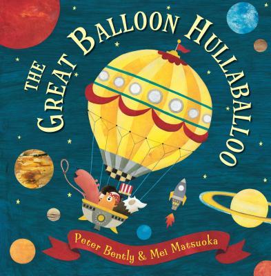 The Great Balloon Hullaballoo - Bently, Peter