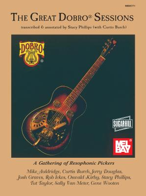 The Great Dobro Sessions - Phillips, Stacy, and Hill, Sugar