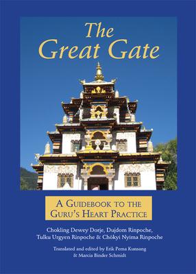The Great Gate - Dewey Dorje, Chokling