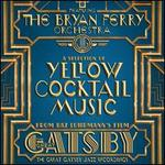 The Great Gatsby Jazz Recordings: A Selection of Yellow Cocktail Music