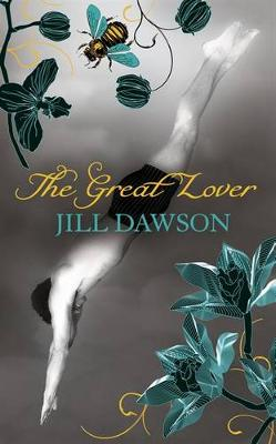 The Great Lover - Dawson, Jill