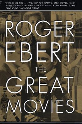 The Great Movies - Ebert, Roger