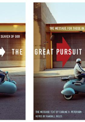 The Great Pursuit: The Message for Those in Search of God - Peterson, Eugene H, and Niles, Randall