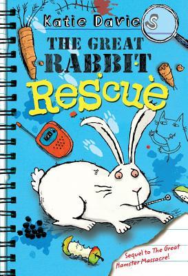 The Great Rabbit Rescue - Davies, Katie
