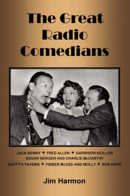 The Great Radio Comedians - Harmon, Jim