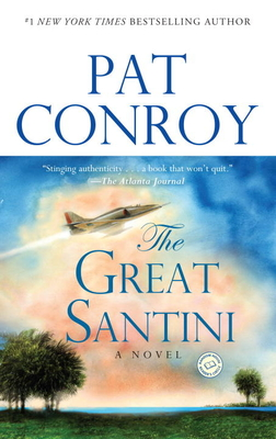 The Great Santini - Conroy, Pat