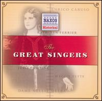 The Great Singers - Beniamino Gigli (vocals); Elisabeth Schumann (vocals); Enrico Caruso (tenor); Erna Berger (soprano); Ezio Pinza (bass);...