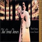 The Great Tenors - Adriana Lazzarini (mezzo-soprano); Agostino Ferrin (baritone); Agostino Ferrin (bass); Alberta Pellegrini (soprano); Beverly Sills (soprano); Chester Ludgin (baritone); Enzo Sordello (baritone); Fiorenza Cossotto (mezzo-soprano); Giacomo Aragall (bass)