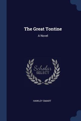 The Great Tontine - Smart, Hawley