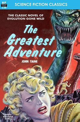 The Greatest Adventure - Taine, John