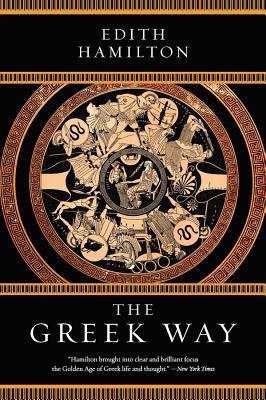The Greek Way - Hamilton, Edith