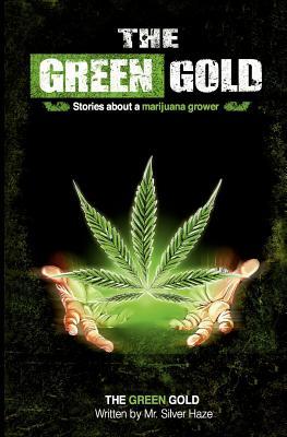 The Green Gold - Haze, Silver