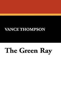 The Green Ray - Thompson, Vance