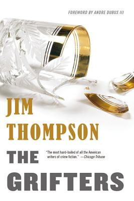 The Grifters - Thompson, Jim, and Dubus III, Andre (Foreword by)