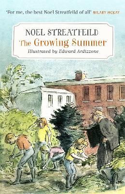 The Growing Summer - Streatfeild, Noel