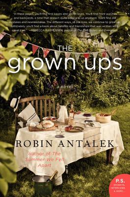 The Grown Ups - Antalek, Robin