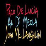 The Guitar Trio: Paco de Lucia/John McLaughlin/Al Di Meola