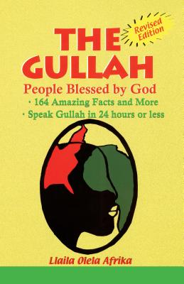 The Gullah: People Blessed by God - Afrika, Olela Llaila