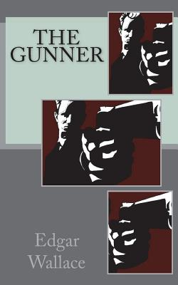 The Gunner - Wallace, Edgar