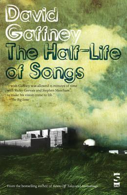The Half-Life of Songs - Gaffney, David