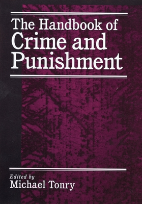 The Handbook of Crime and Punishment - Tonry, Michael H (Editor)