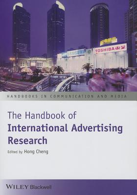 The Handbook of International Advertising Research - Cheng, Hong (Editor)