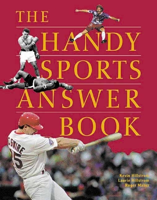 The Handy Sports Answer Book - Hillstrom, Kevin