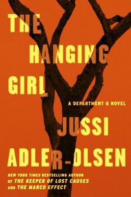 The Hanging Girl: A Department Q Novel - Adler-Olsen, Jussi