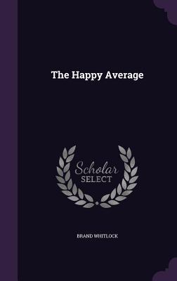 The Happy Average - Whitlock, Brand
