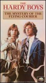 The Hardy Boys: The Mystery of the Flying Courier