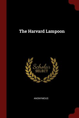 The Harvard Lampoon - Anonymous