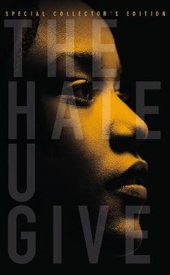 The Hate U Give: Special Collector's Edition - Thomas, Angie