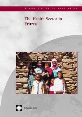 The Health Sector in Eritrea - World Bank