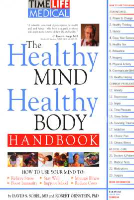 The Healthy Mind, Healthy Body Handbook - Ornstein, Robert E, and Sobel, David