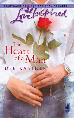 The Heart of a Man - Kastner, Deb