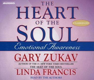 The Heart of the Soul - Zukav, Gary