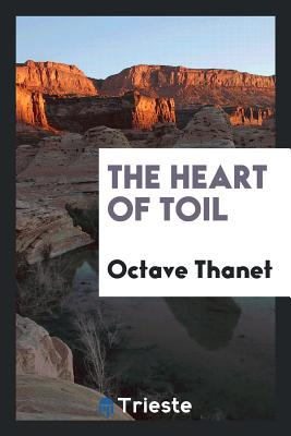 The Heart of Toil - Thanet, Octave