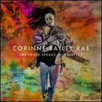 The Heart Speaks in Whispers [Deluxe Edition] - Corinne Bailey Rae