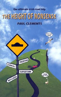 The Height of Nonsense - Clements, Paul