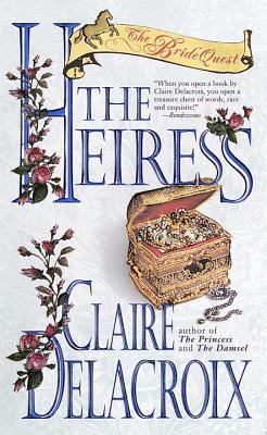 The Heiress: The Bride Quest #3 - Delacroix, Claire