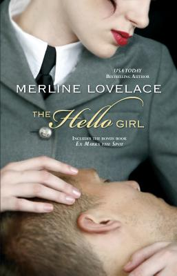 The Hello Girl: The Hello Girl\Ex Marks the Spot - Lovelace, Merline