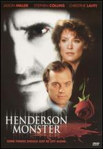 The Henderson Monster - Waris Hussein