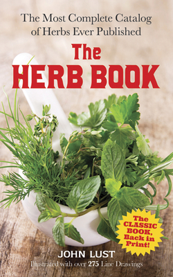 The Herb Book - Lust, John, Dr.