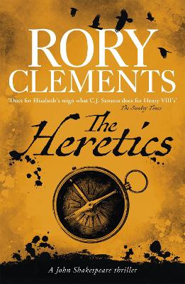 The Heretics: John Shakespeare 5 - Clements, Rory