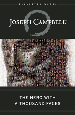 The Hero with a Thousand Faces - Campbell, Joseph